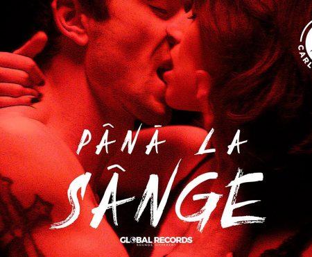Carla's Dreams – Pana La Sange (The Official Version)